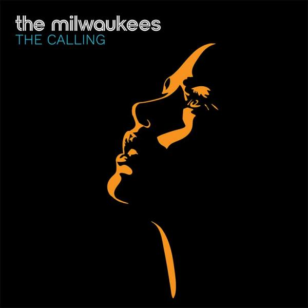 The Milwaukees The Calling Punk Rock Theory