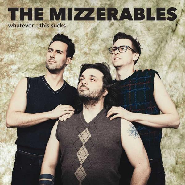 The Mizzerables Whatever This Sucks Punk Rock Theory