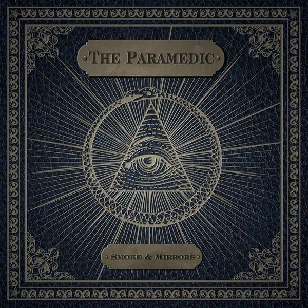 The Paramedic Smoke & Mirrors Punk Rock Theory