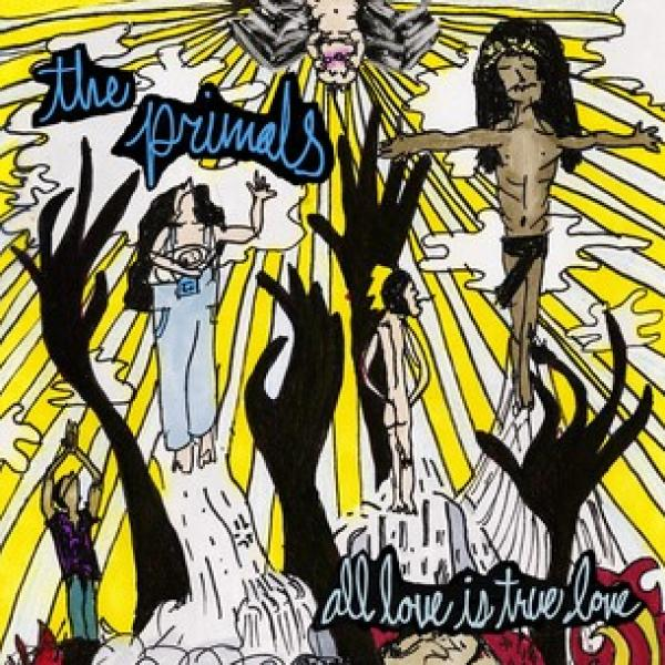 The Primals All Love Is True Love Punk Rock Theory