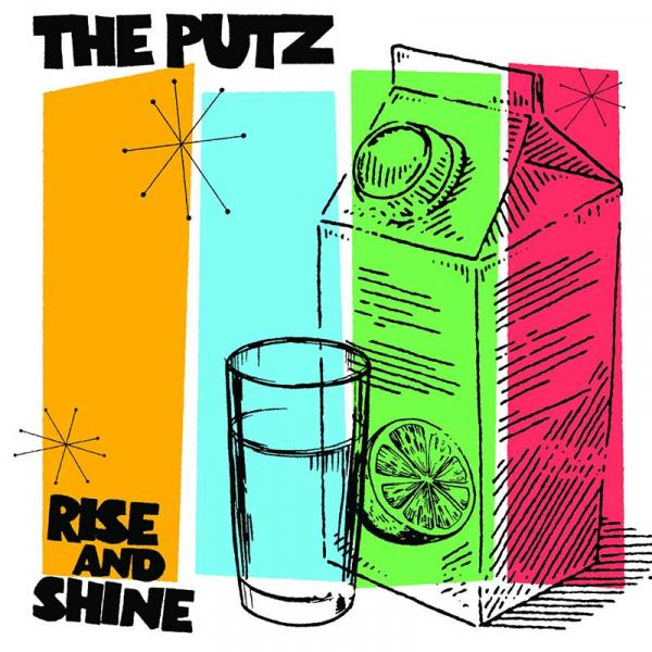 The Putz Rise And Shine Punk Rock Theory