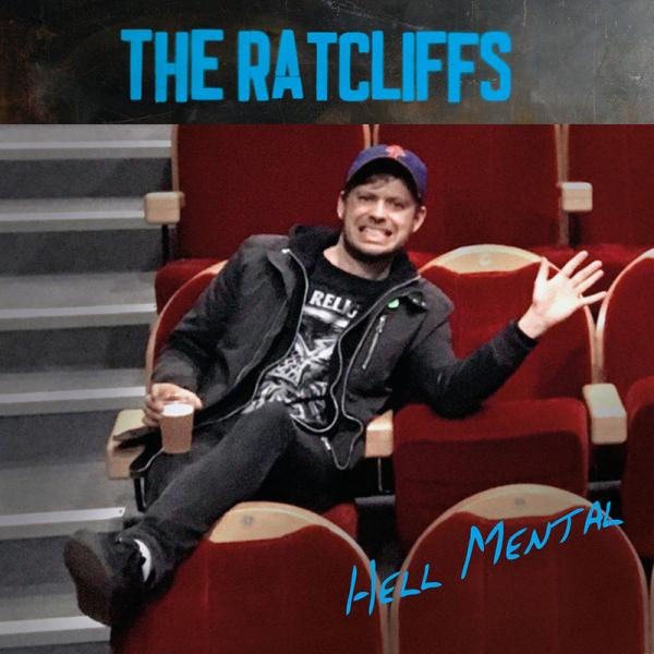The Ratcliffs Hell Mental Punk Rock Theory