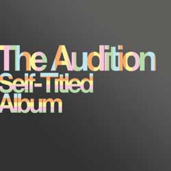 The Audition – Self-Titled Album