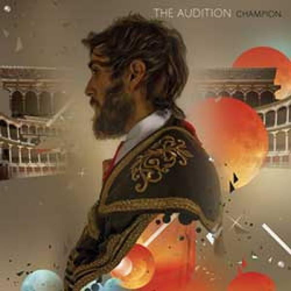 The Audition – Champion