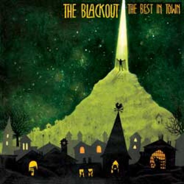 The Blackout – The Best In Town