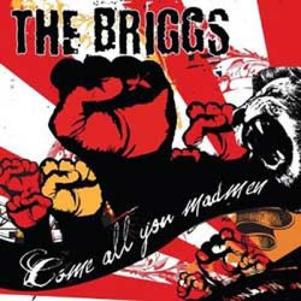The Briggs – Come All You Madmen