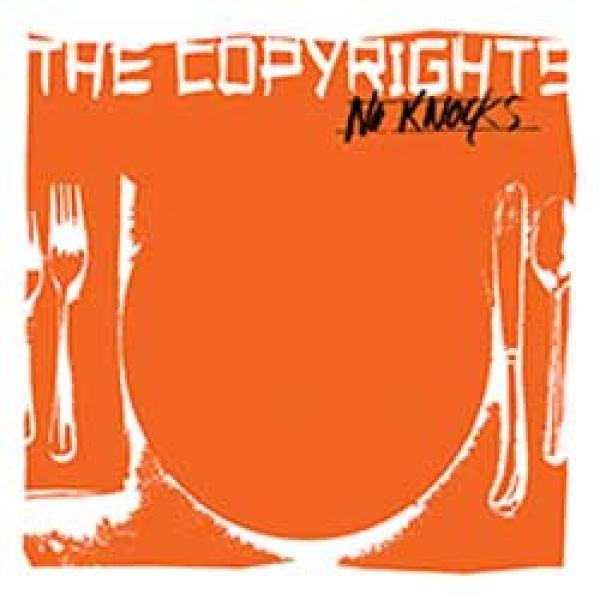 "The Copyrights – No Knocks 7"""