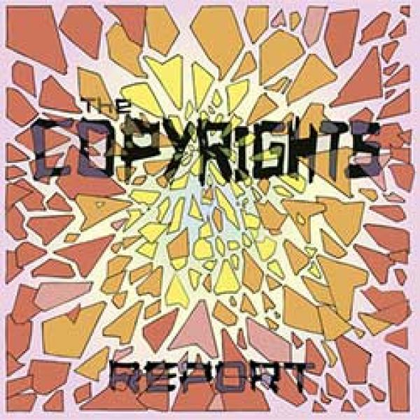 The Copyrights – Report