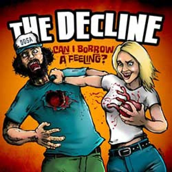 The Decline – Can I Borrow A Feeling?