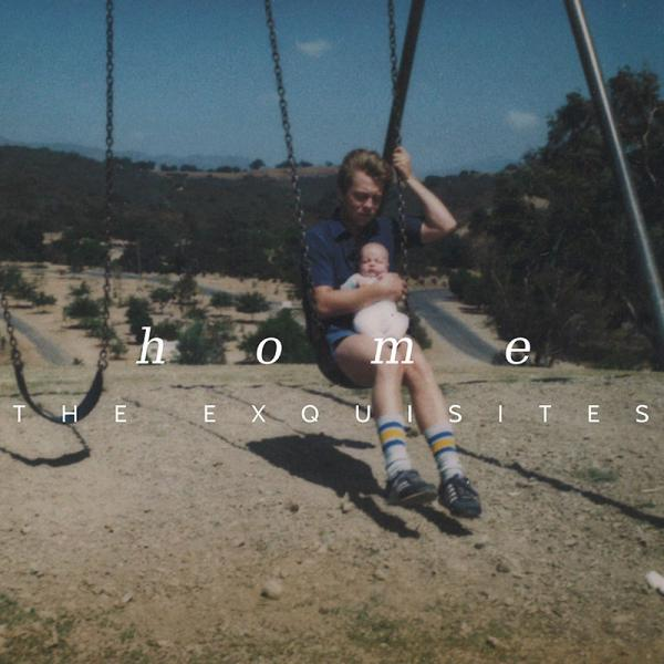 The Exquisites - Home