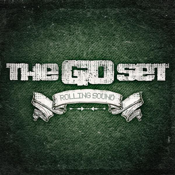 The Go Set – Rolling Sound