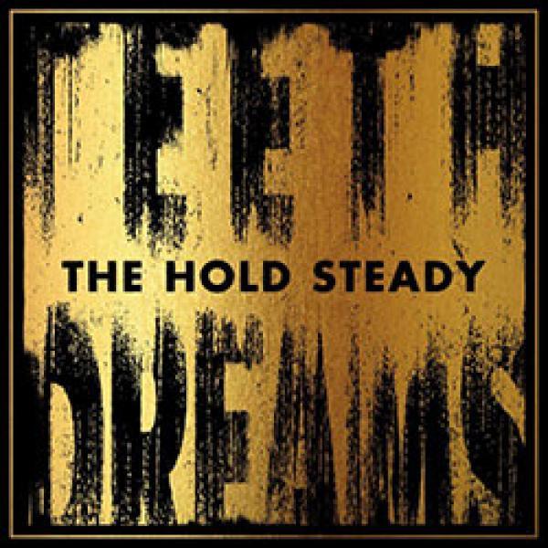 The Hold Steady – Teeth Dreams