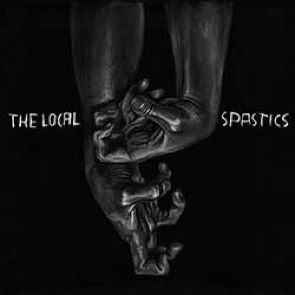 The Local Spastics – The Local Spastics