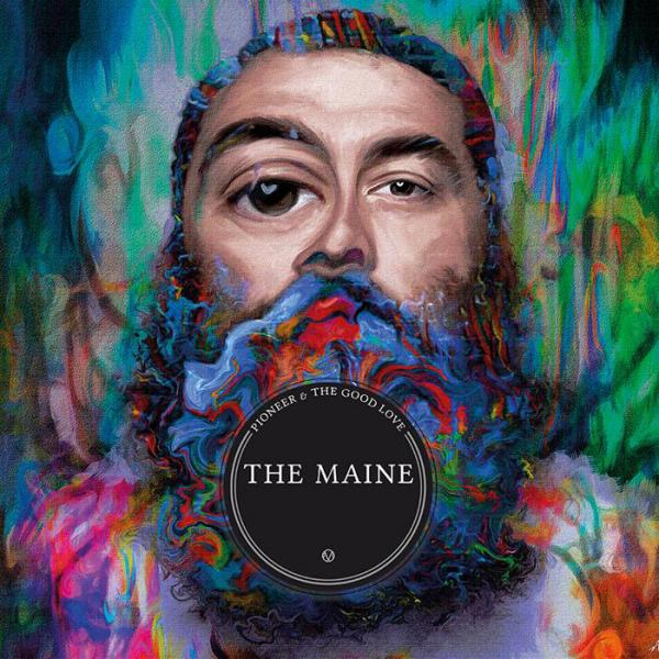 The Maine - Pioneer & The Good Love