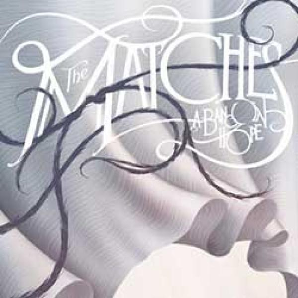The Matches – A Band In Hope