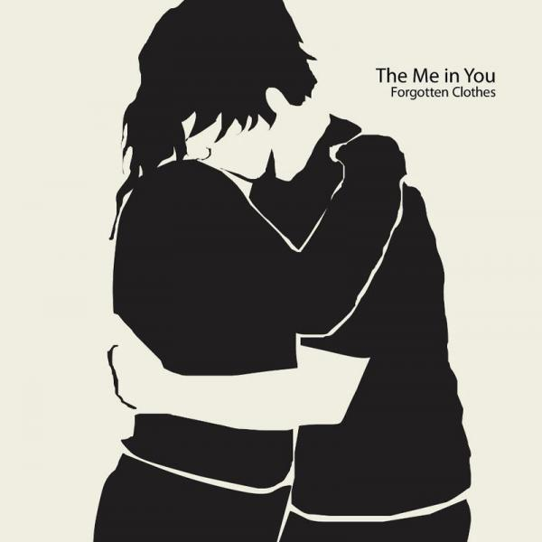The Me In You - Forgotten Clothes