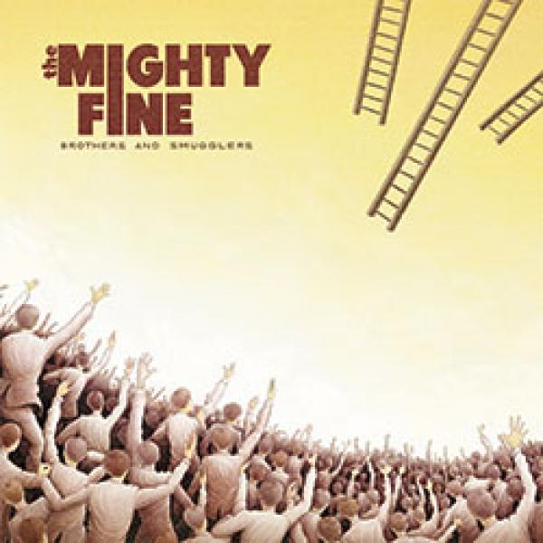 The Mighty Fine- Brothers & Smugglers