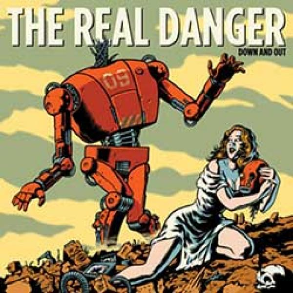 the real danger, down and out album cover