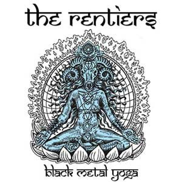 The Rentiers – Black Metal Yoga