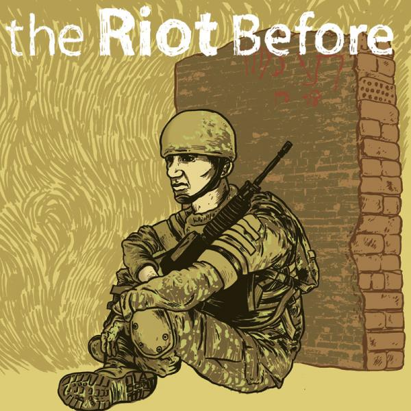 The Riot Before - 2005-2007