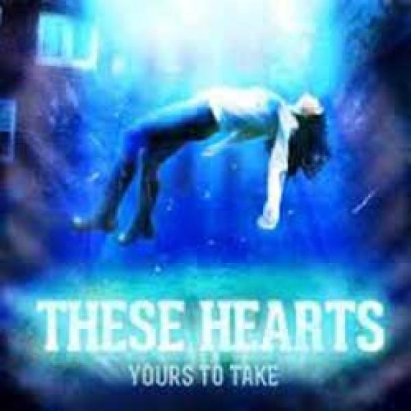 These Hearts Yours To Take album cover