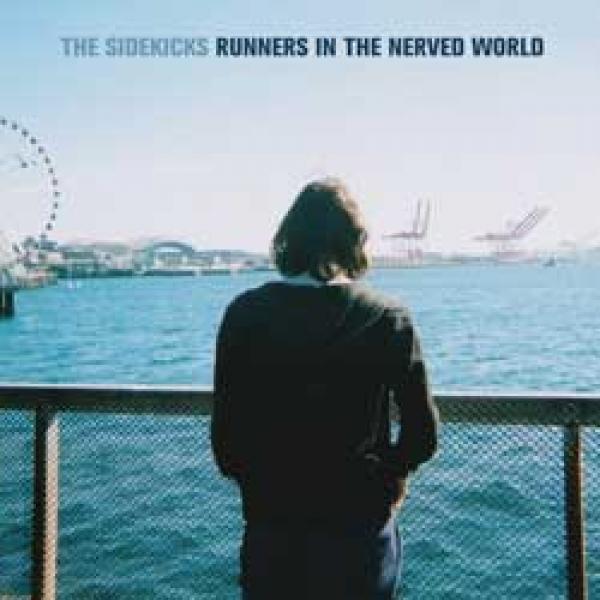 The Sidekicks – Runners In The Nerved World