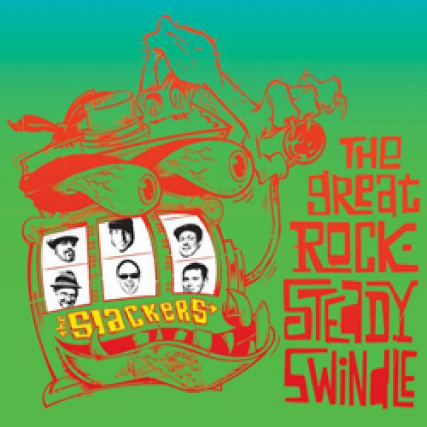 The Slackers – The Great Rocksteady Swindle
