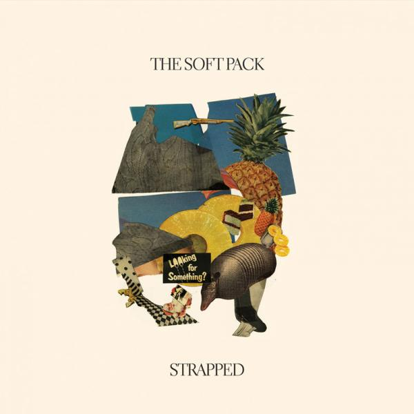 The Soft Pack - Strapped