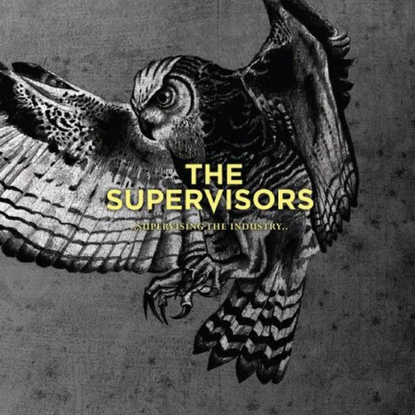 The Supervisors - Supervising The Industry