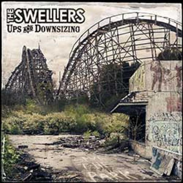 The Swellers – Up And Downsizing