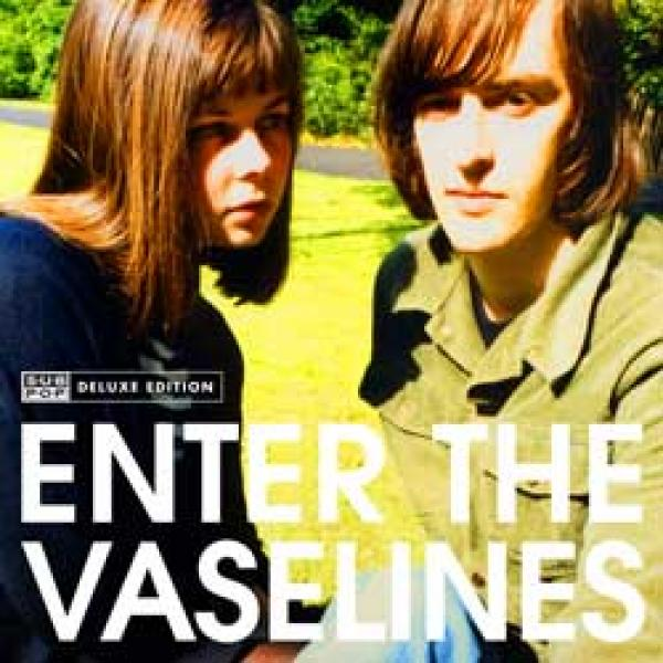 The Vaselines – Enter The Vaselines