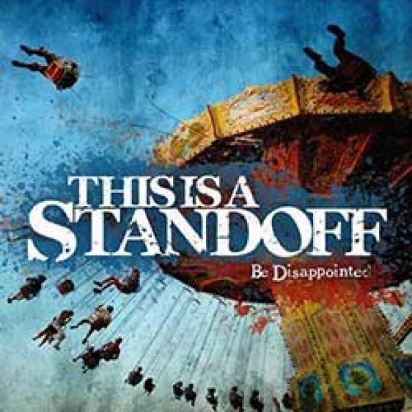 This Is A Standoff – Be Disappointed