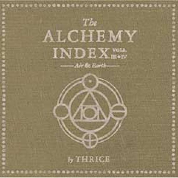 Thrice – The Alchemy Index vol. III & IV : Air & Earth