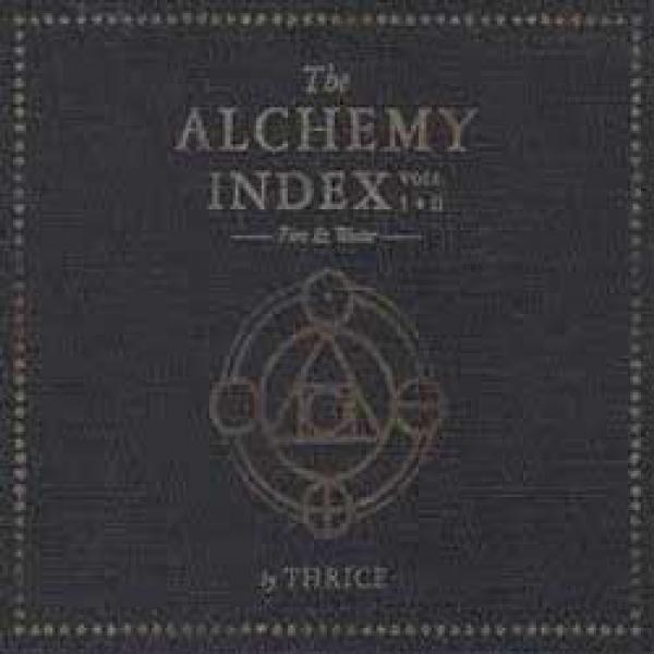 Thrice – The Alchemy Index vol. I & 2 : Fire & Water