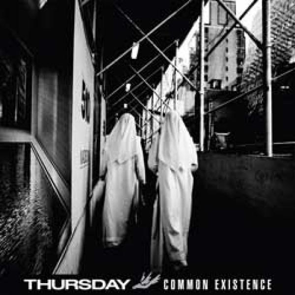 Thursday – Common Existence