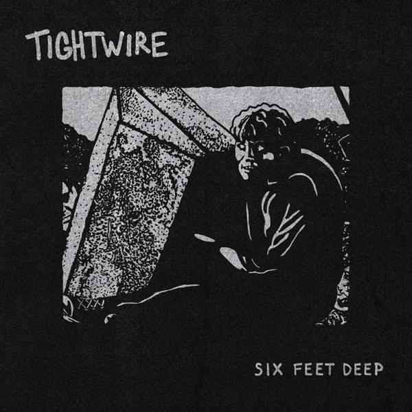 Tightwire Six Feet Deep Punk Rock Theory