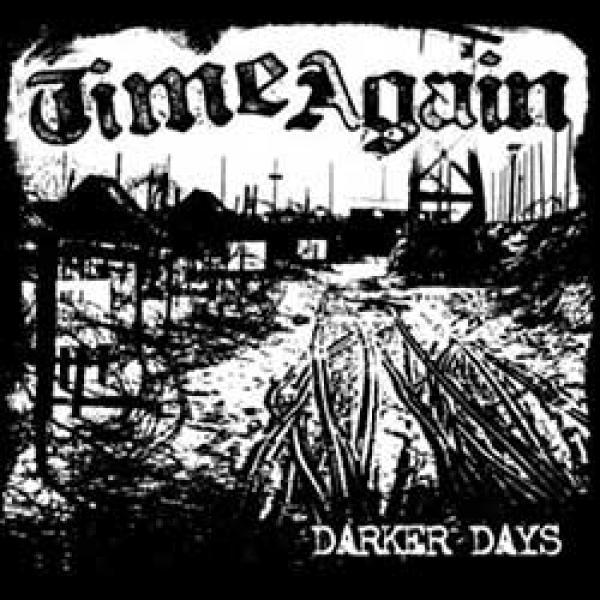 Time Again – Darker Days