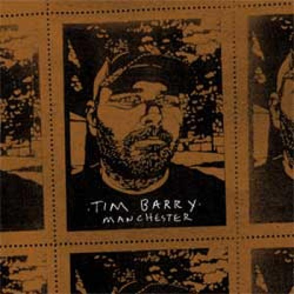 Tim Barry – Manchester