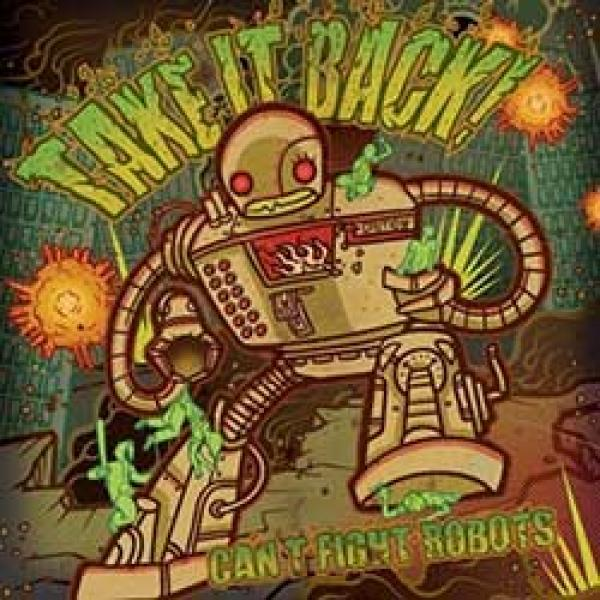 Take It Back! – Can't Fight Robots