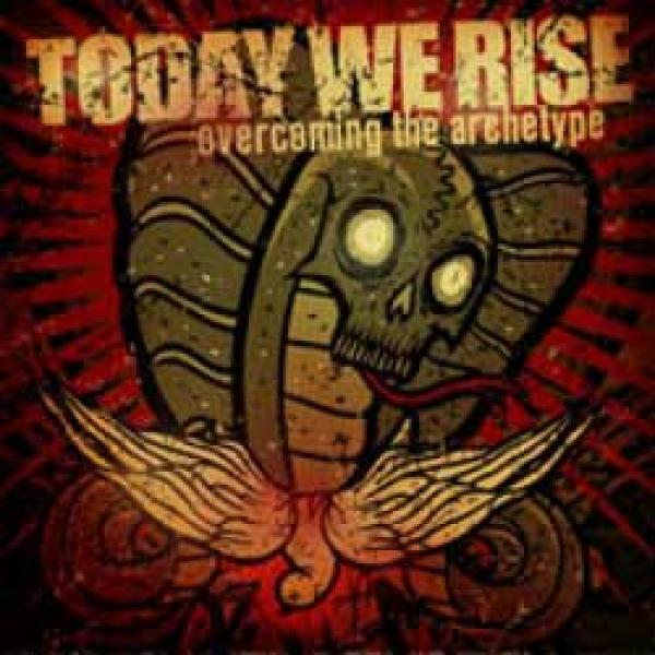 Today We Rise – Overcoming The Archetype