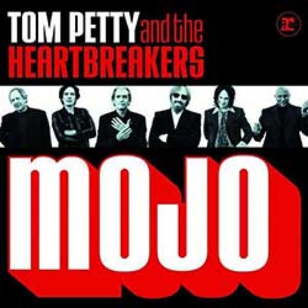 Tom Petty And The Heartbreakers – Mojo