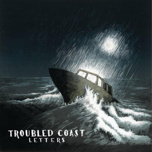 Troubled Coast - Letters