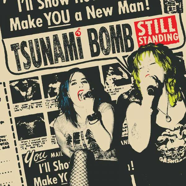 Tsunami Bomb Still Standing Punk Rock Theory