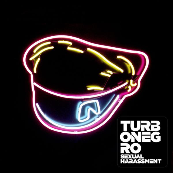 Turbonegro - Sexual Harassment