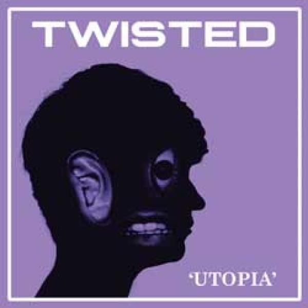 Twisted – Utopia
