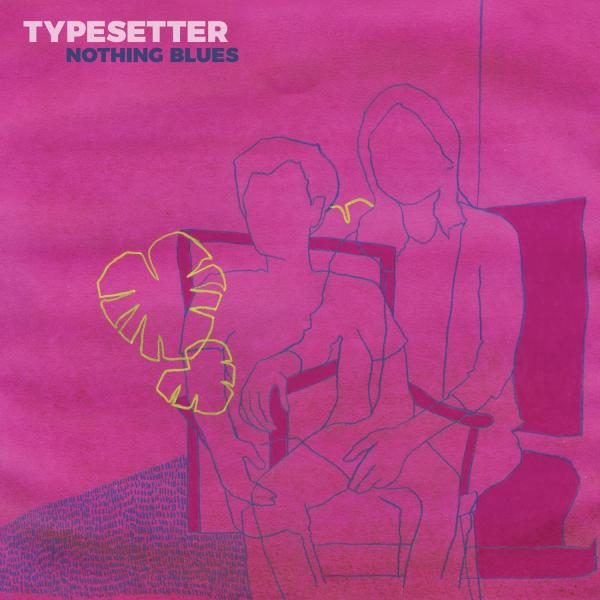 Typesetter Nothing Blues Punk Rock Theory