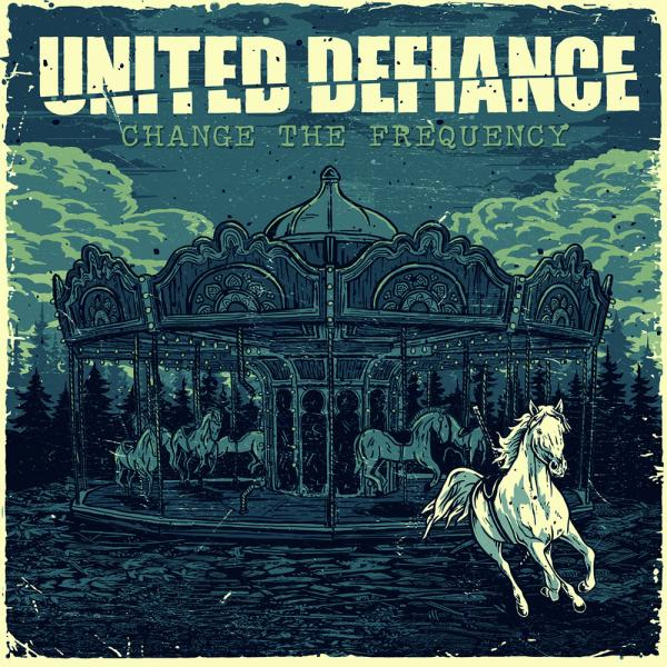 United Defiance Change The Frequency Punk Rock Theory