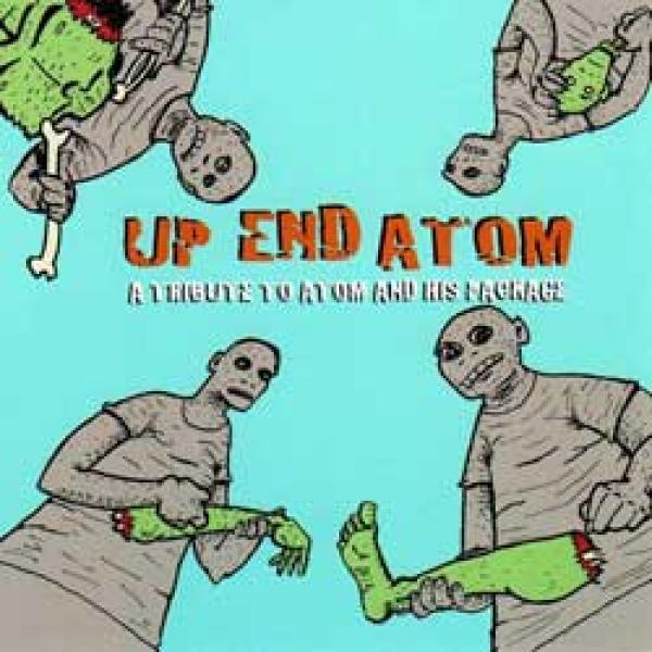 V/A – Up End Atom – A Tribute To Atom And His Package