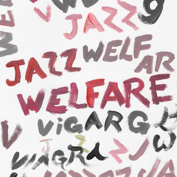 Viagra Boys Welfare Jazz Punk Rock Theory