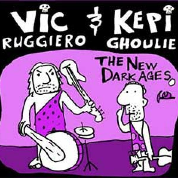 Vic Ruggiero & Kepi Ghoulie – The New Dark Ages